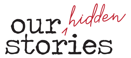 Our Hidden Stories